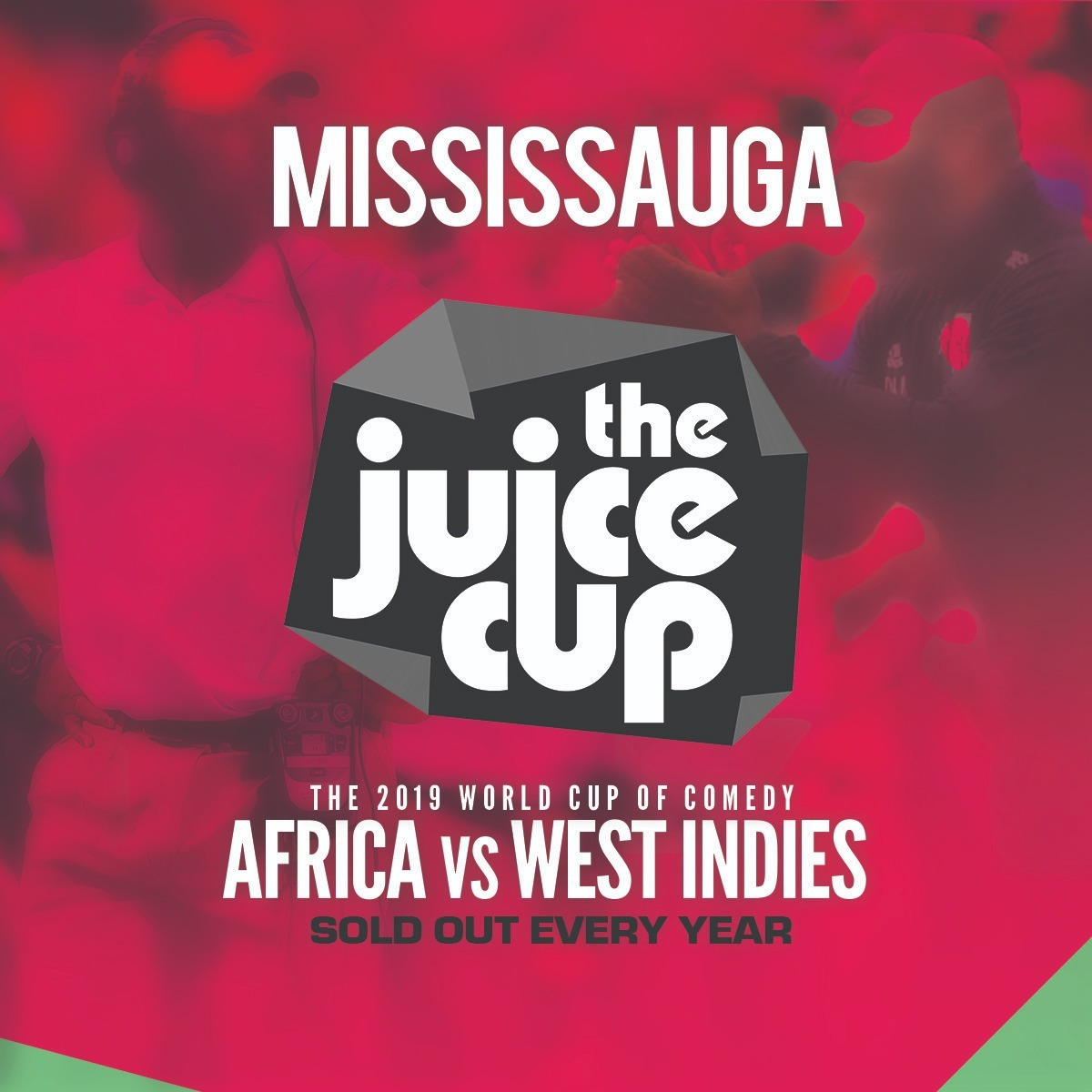 The Juice Cup: Africa Vs West Indies (Mississauga)