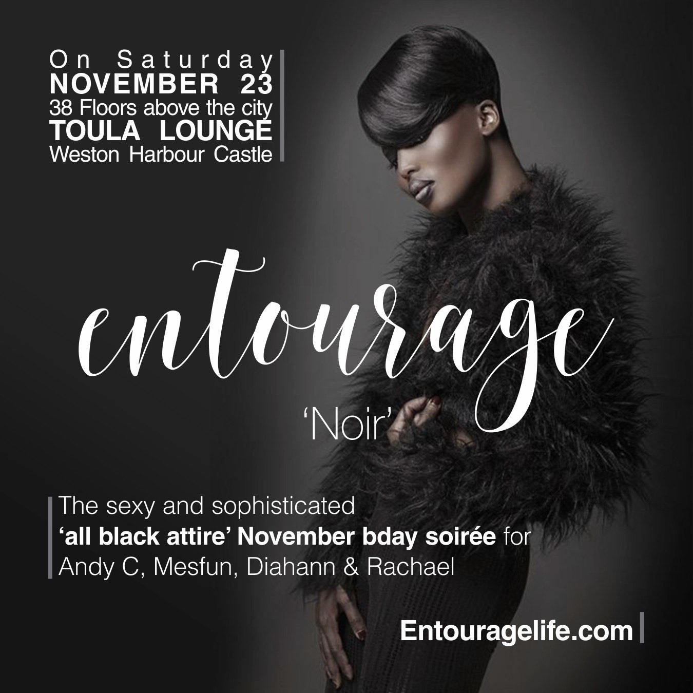 ENTOURAGE 'Noir' - all black attire November birthday celebration
