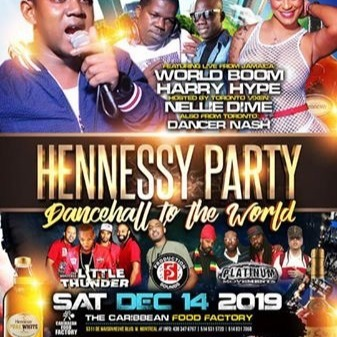 Hennessy Party - Dancehall To The World