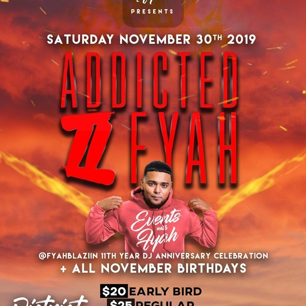 Addicted 2 Fyah - 11th Year Dj Anniversary Celebration