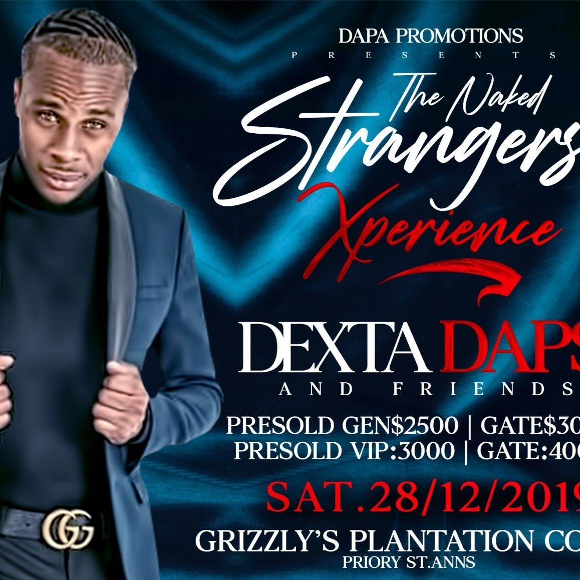 The Naked Strangers Xperience - Dexta Daps