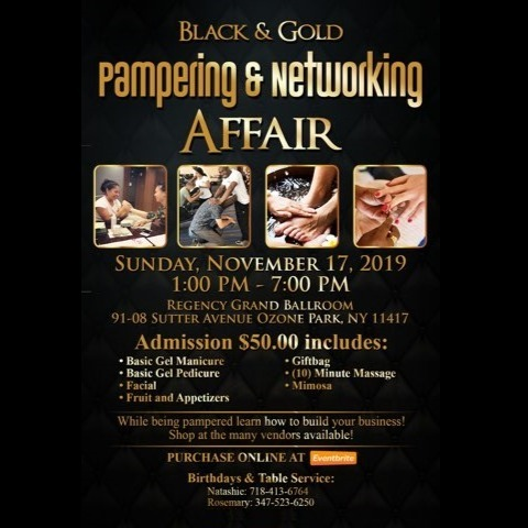 Black & Gold Pampering & Networking Affair