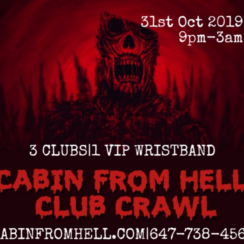 Cabin from Hell Club Crawl Halloween Day