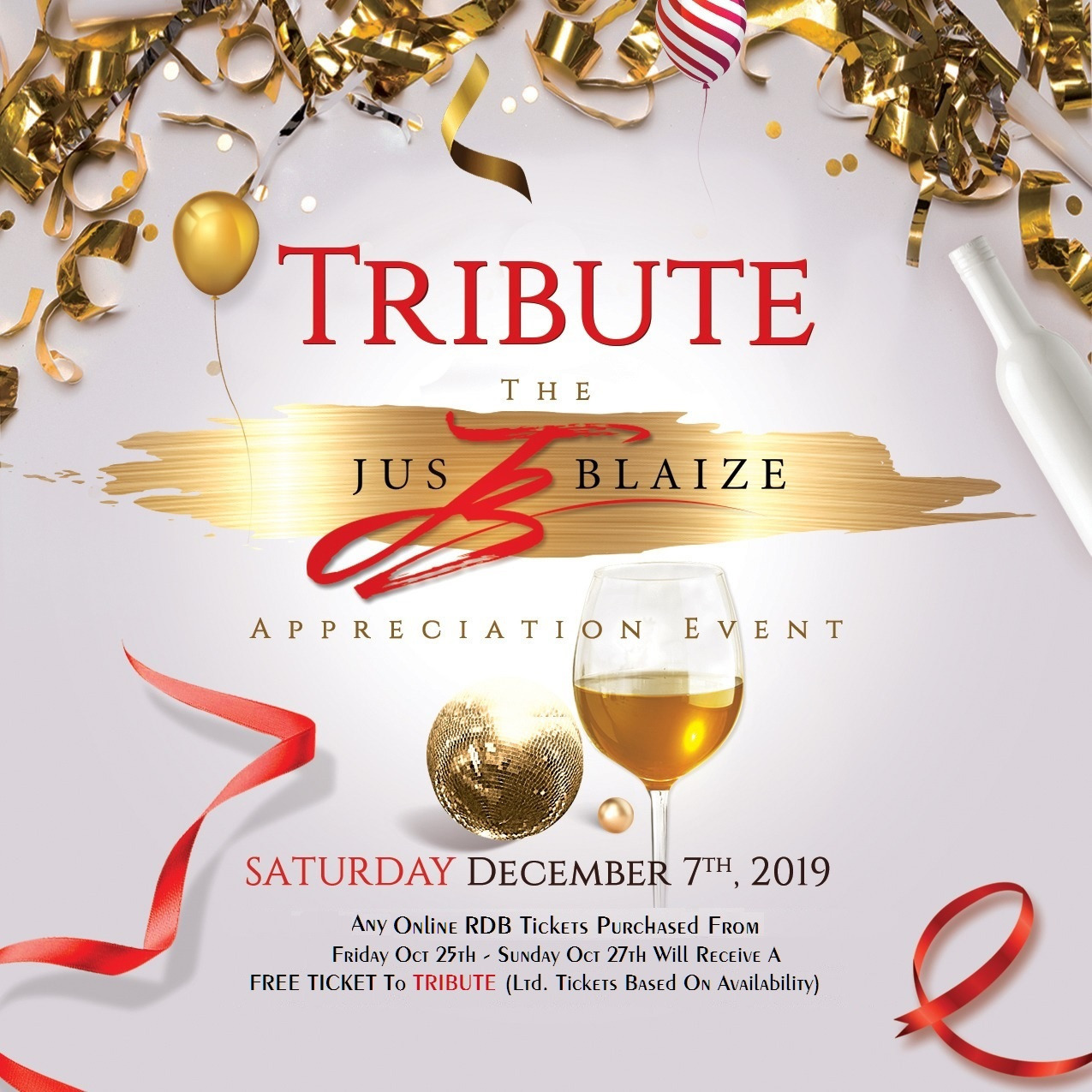 TRIBUTE - The JUS BLAIZE Appreciation Event