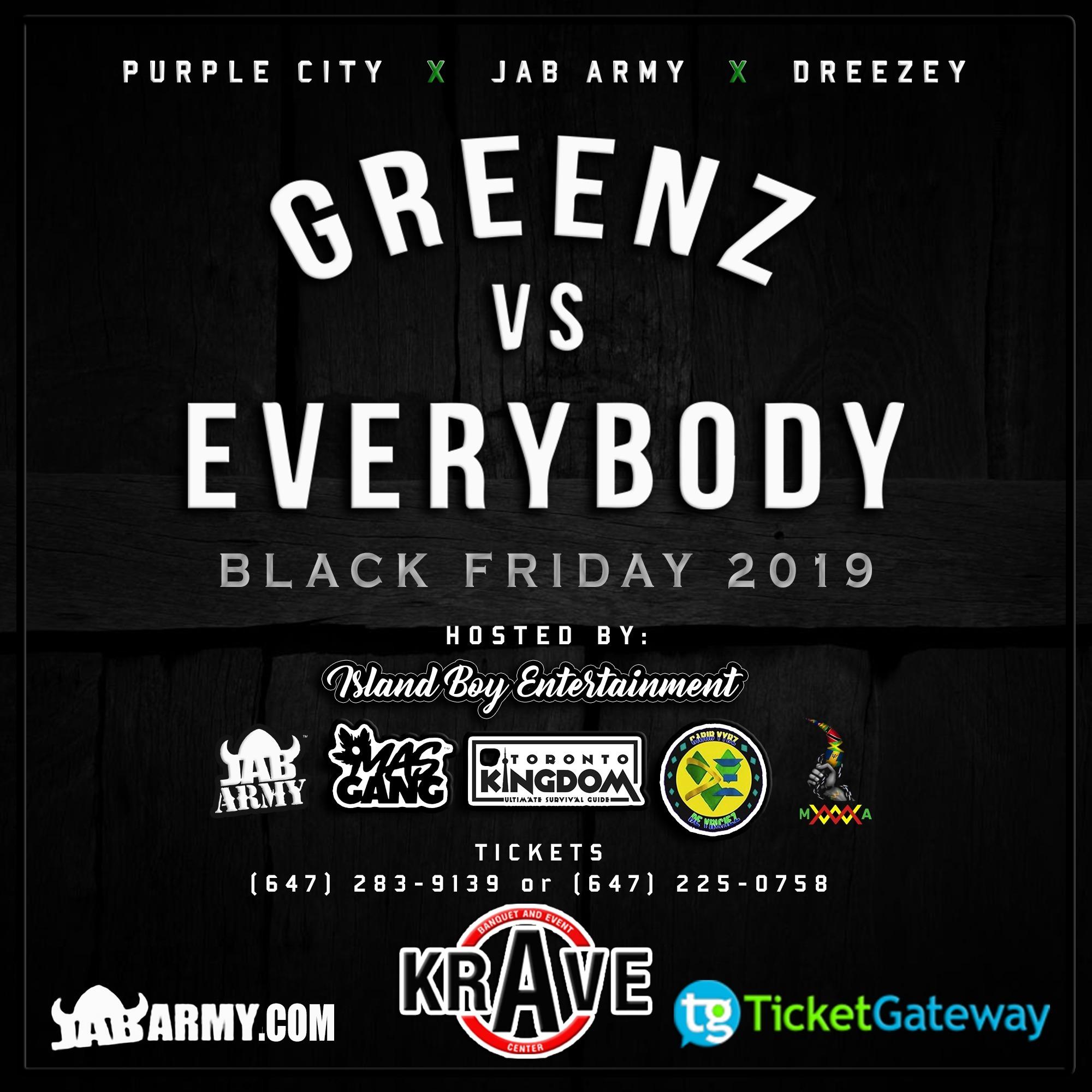 Greenz Vs Everybody @ Krave