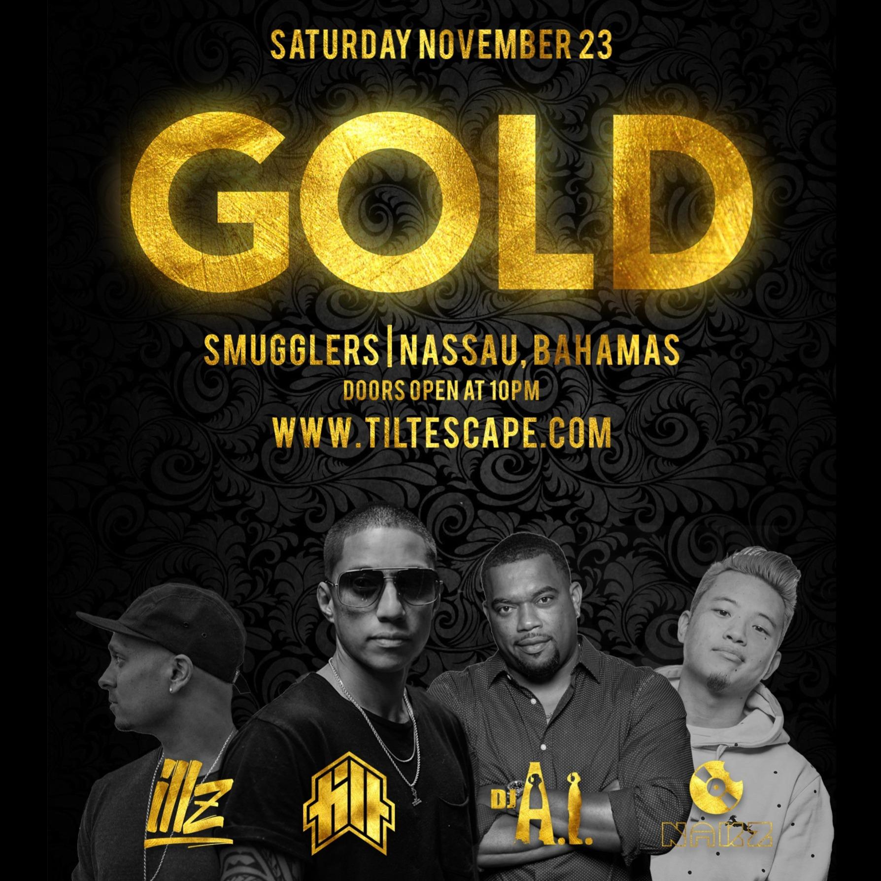 GOLD inside Smugglers | Sat Nov 23