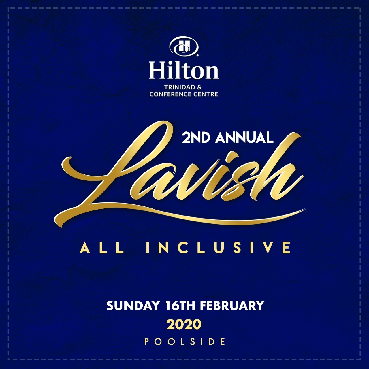 Lavish - 2nd annual All Inclsuive