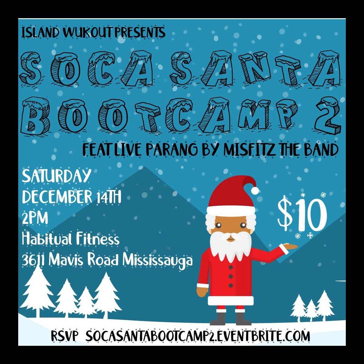 Soca Santa Bootcamp 2 with Live Parang