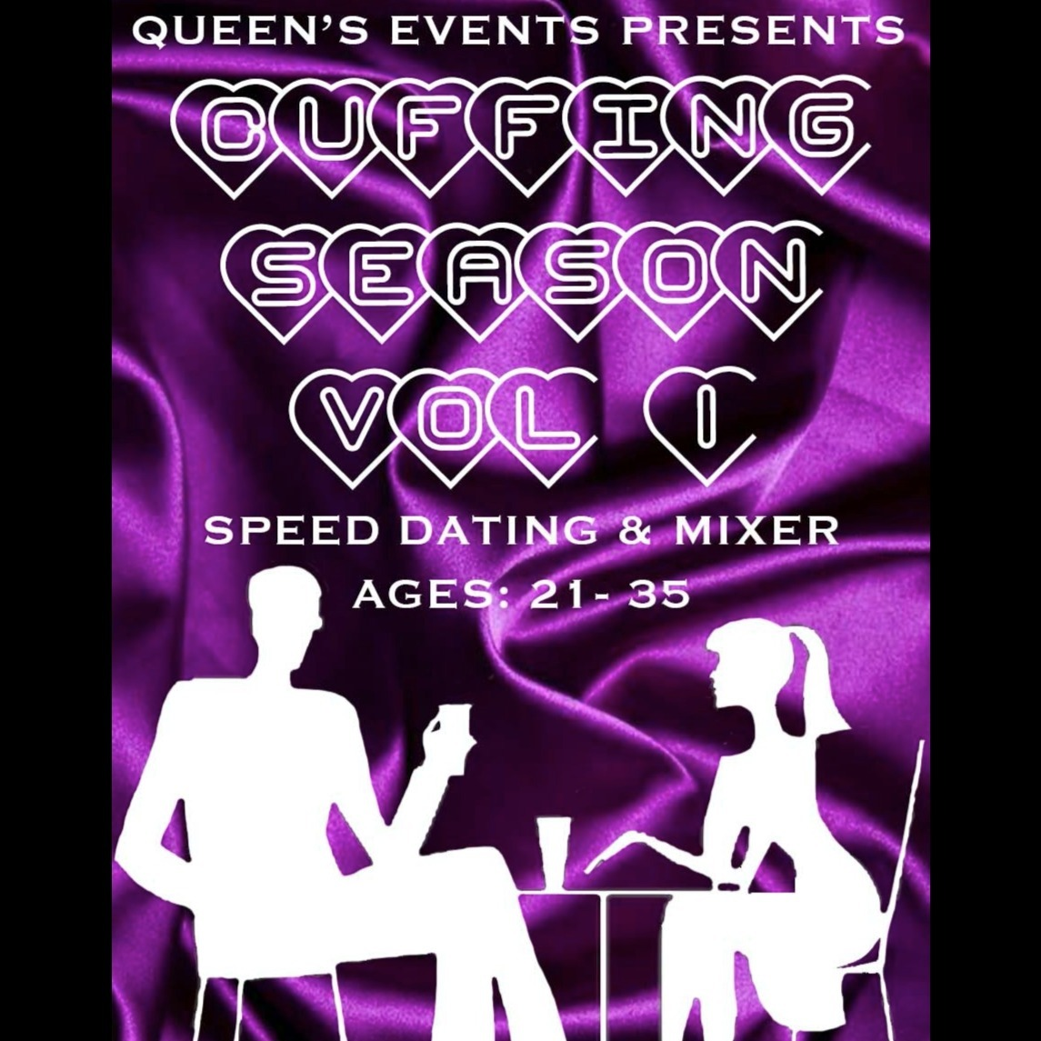 Queen's Events Presents Cuffing Season Vol 1 - Speed Dating & Mixer