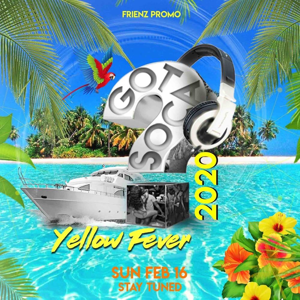 GOT SOCA  2020 - Yellow Fever
