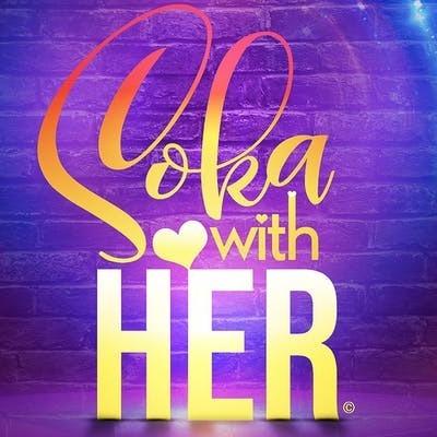 Soka With Her 2020