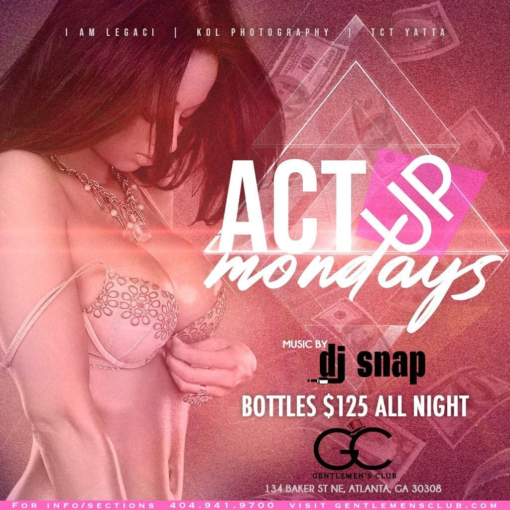 ACT UP MONDAYS