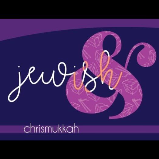 Jewish& Chrismukkah