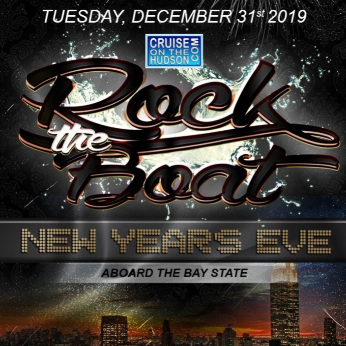 Rock The Boat NYC New Year's Eve Fireworks Party Cruise Bay State NYE 2020