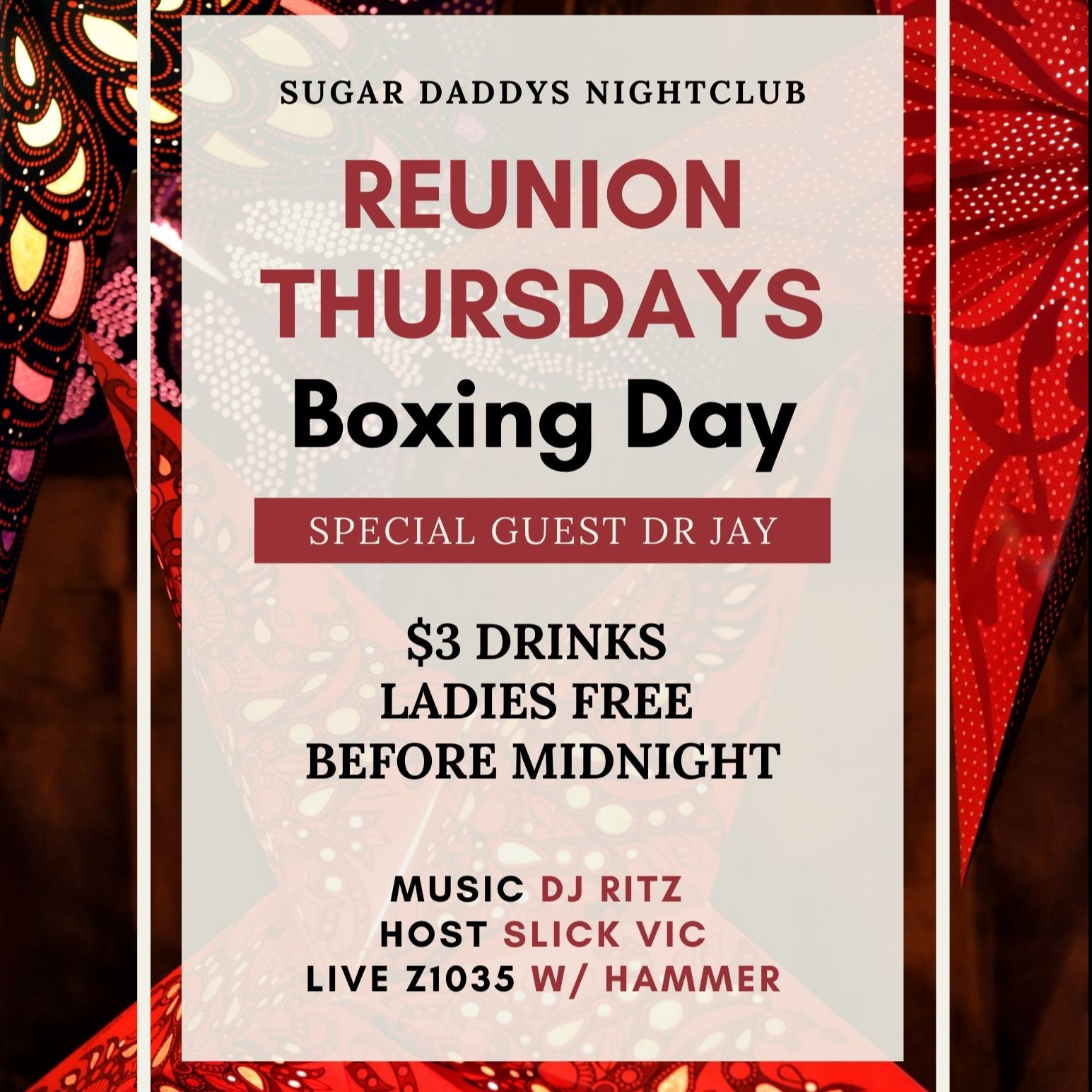 Boxing Day Sugar Daddys with Dr Jay / Ritz live Z1035 / $3 drinks