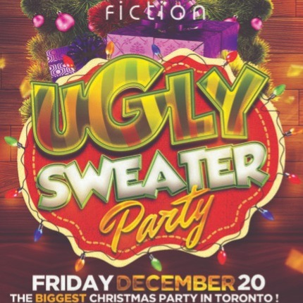 UGLY SWEATER PARTY @ FICTION NIGHTCLUB | FRIDAY DEC 20TH