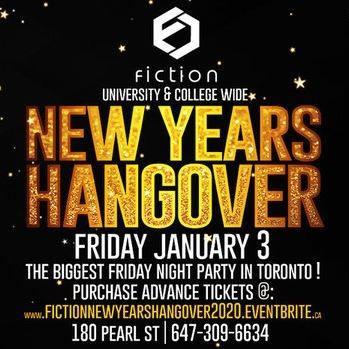 NEW YEARS HANGOVER @ FICTION NIGHTCLUB | FRIDAY JAN 3RD