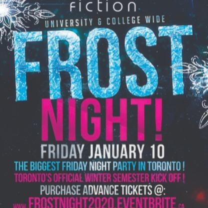 FROST NIGHT 2020 @ FICTION NIGHTCLUB | FRIDAY JAN 10TH