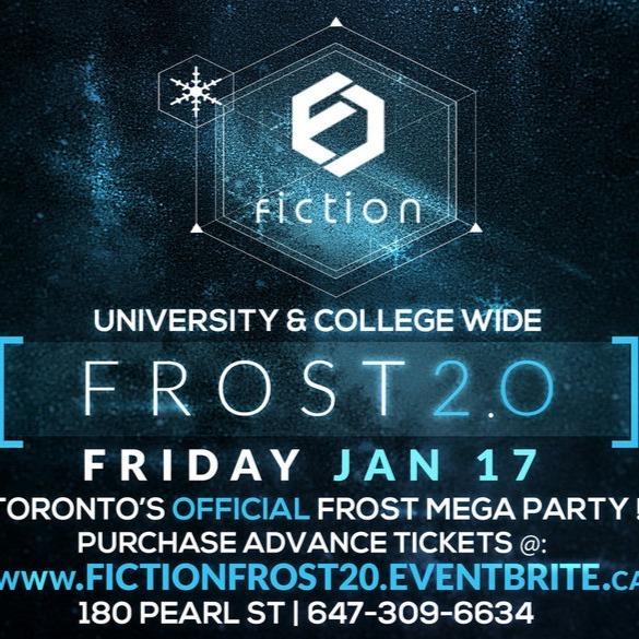 FROST 2.0 @ FICTION NIGHTCLUB | FRIDAY JAN 17TH