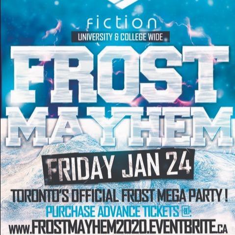 FROST MAYHEM @ FICTION NIGHTCLUB | FRIDAY JAN 24TH