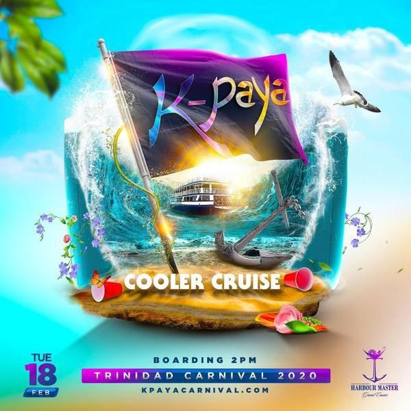 K-Paya Cooler Cruise Trinidad Carnival 2020