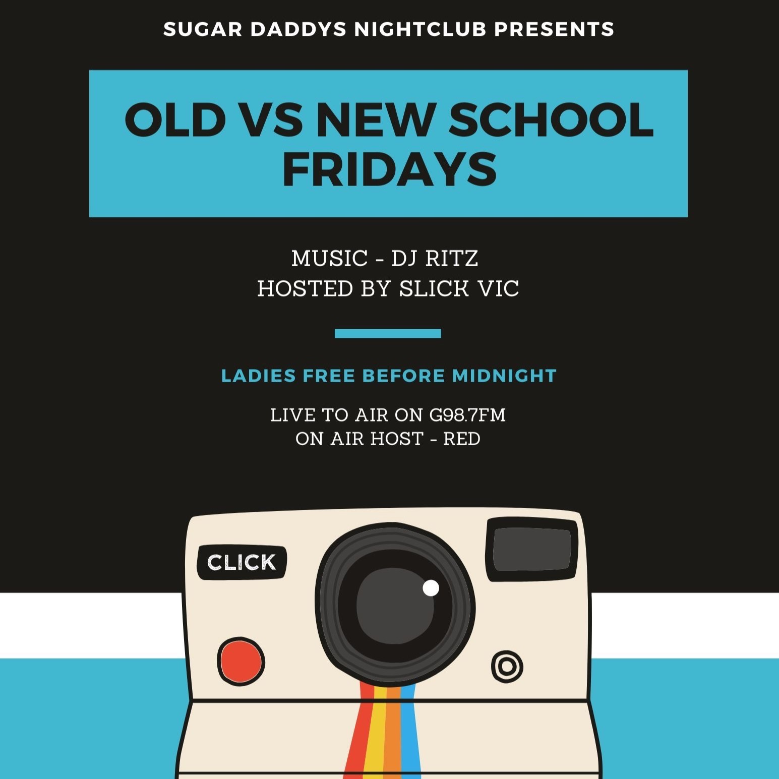 OLD VS NEW SCHOOL FRIDAYS SUGAR DADDYS LIVE G987 W/ RED, DJ RITZ, SLICK VIC