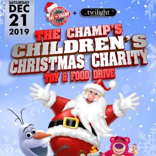 The Champ's  Children's Christmas Charity Toy & Food Drive