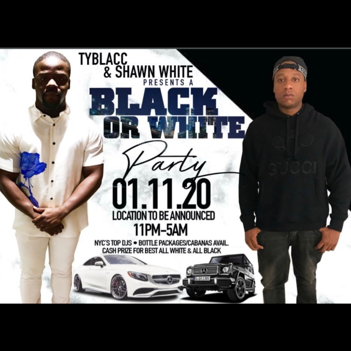 TYBLACC & SHAWN WHITE PRESENTS  BLACK OR WHITE PARTY