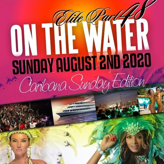 ELITE Caribana Sunday  2020 Boat Ride | Toronto