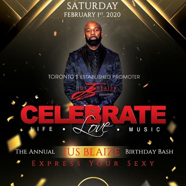 Celebrate - The Annual Jus Blaize Birthday Bash