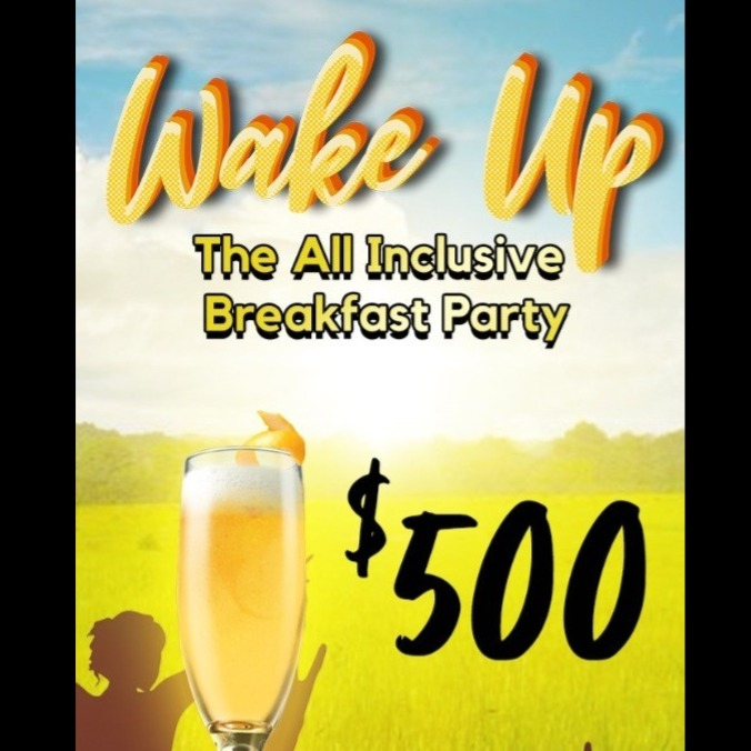 Wake Up - The All Inclusive Breakfast Party