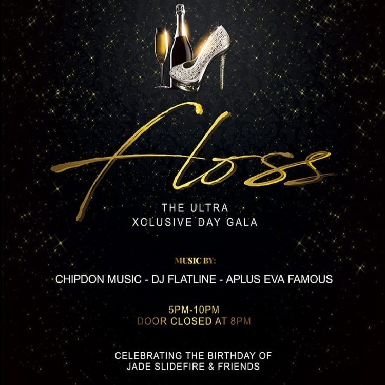 FLOSS - The Ultra Xclusive Day Gala