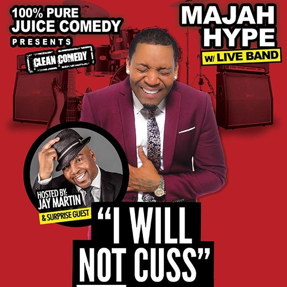 MAJAH HYPE & 100% Pure JUICE Comedy in