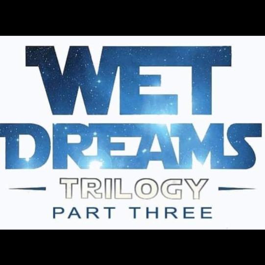 Wetdreams TRILOGY pt3 bright colors