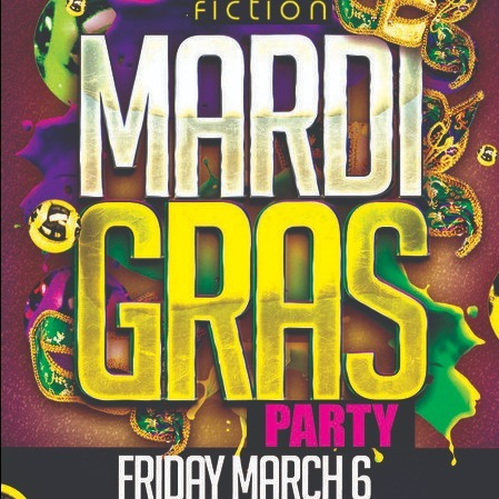 TORONTO MARDI GRAS PARTY 2020 @ FICTION NIGHTCLUB | FRIDAY MARCH 6TH
