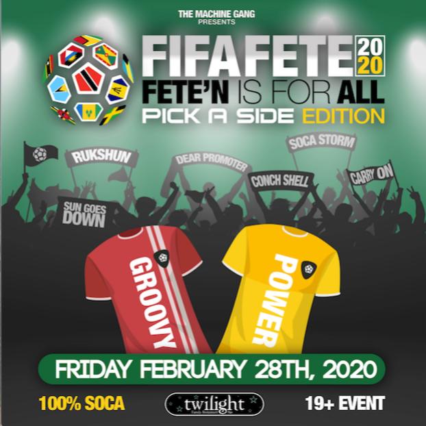 FiFA FETE 2020 - PICK A SIDE EDITION - 100% SOCA - GROOVY VS POWER