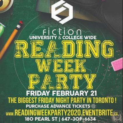 READING WEEK PARTY @ FICTION NIGHTCLUB | FRIDAY FEB 21ST
