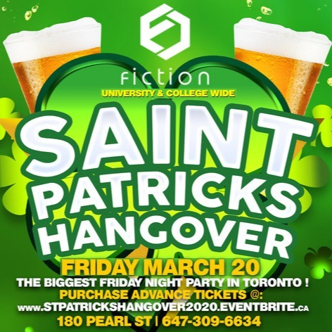 ST PATRICK'S HANGOVER PARTY @ FICTION NIGHTCLUB | FRIDAY MARCH 20TH