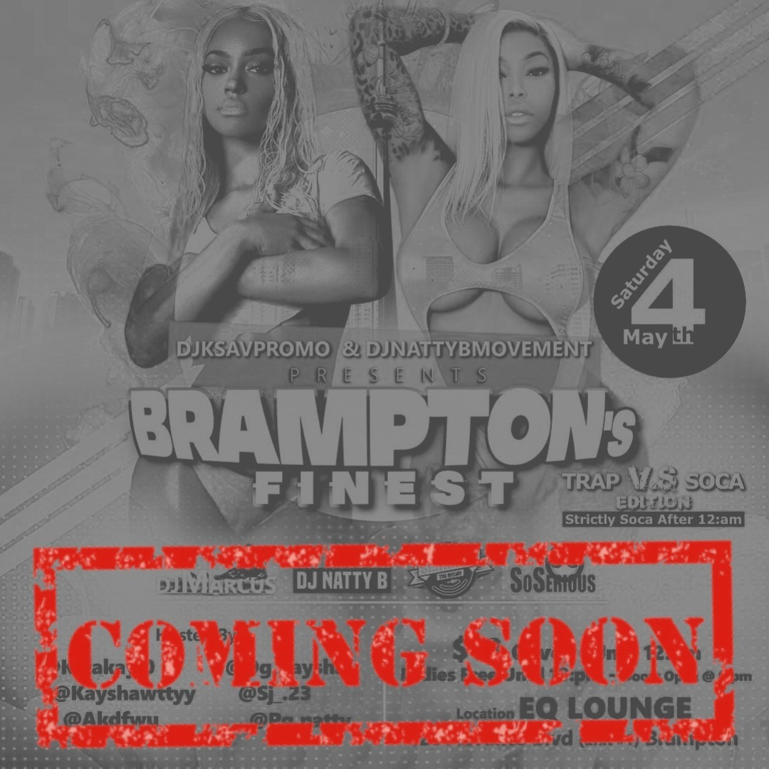 BRAMPTON'S FINEST (TRAP VS SOCA)