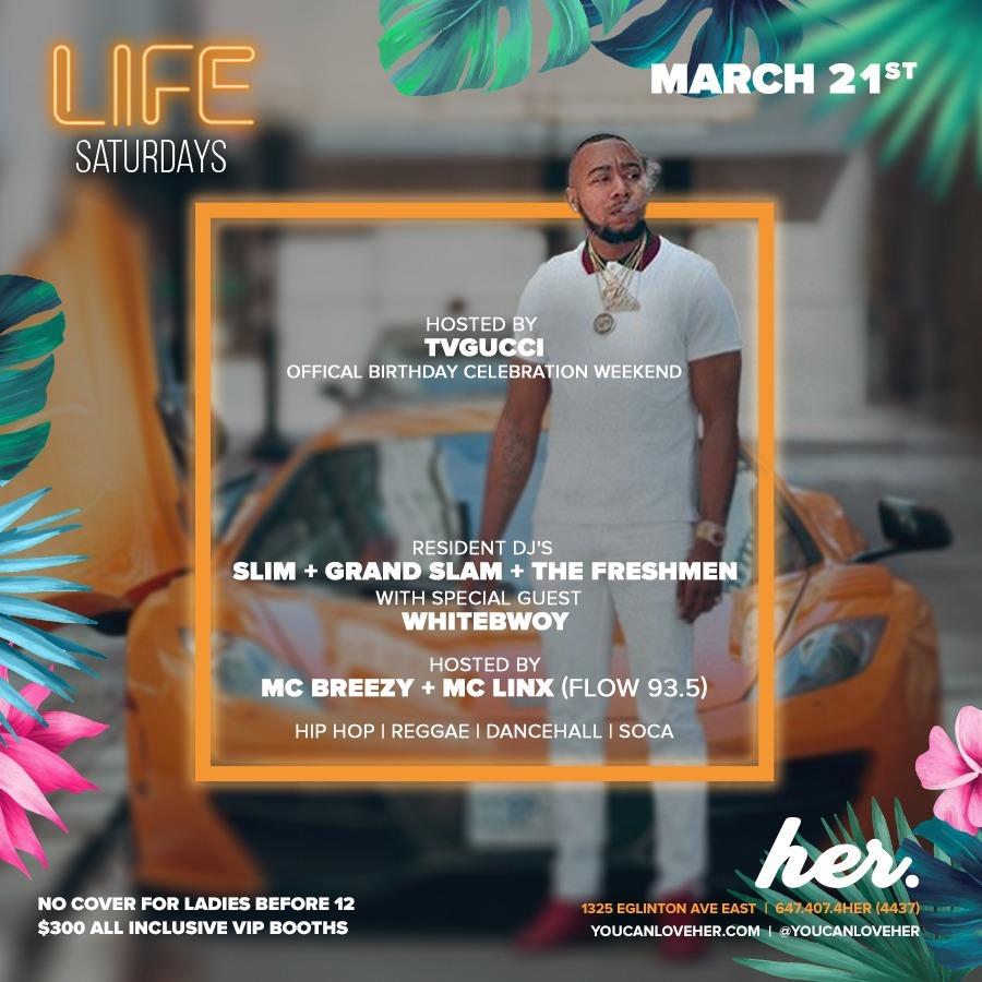 Life Saturdays - TVGucci Birthday Weekend Celebration + DJ Whitebwoy