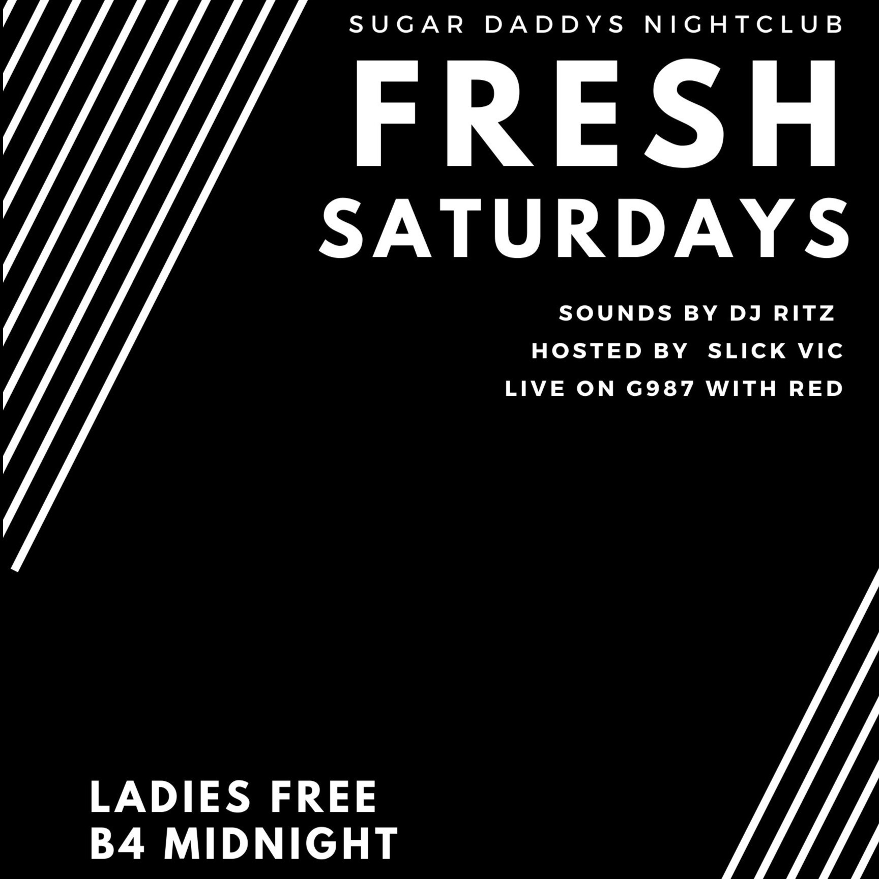 FRESH SATURDAYS LADIES FREE B4 MIDNIGHT LIVE G987 W/ DJ RITZ, RED, SLICK VIC