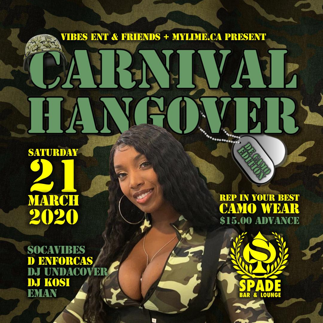 Carnival Hangover- De Camo Edition