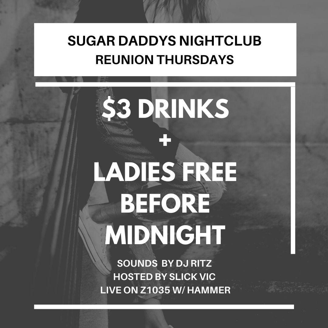 $3 DRINKS LADIES FREE B4 MIDNIGHT SUGAR DADDYS NIGHTCLUB LIVE Z1035 W/ DJ RITZ, SLICK VIC, HAMMER