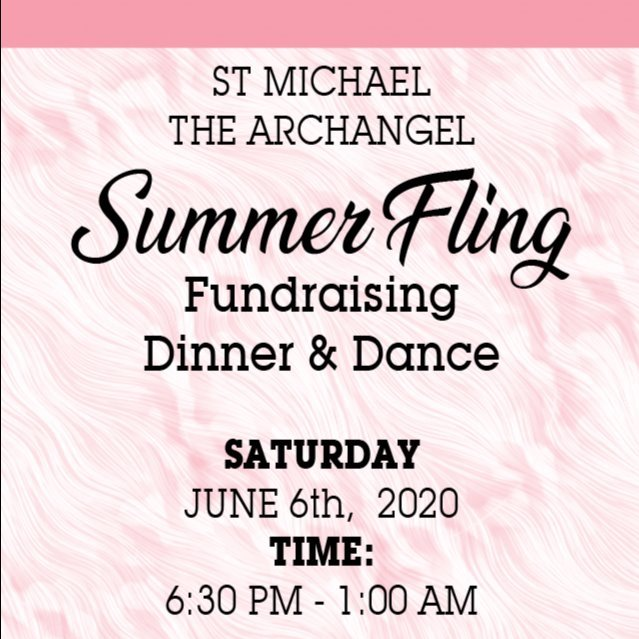 ST MICHAEL THE ARCHANGEL - SUMMER FLING Fundraiser