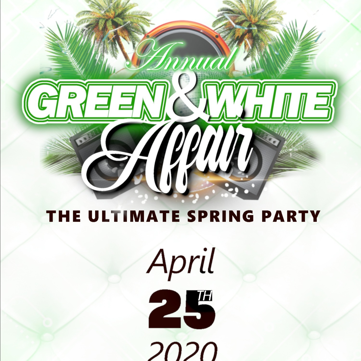 Green & White Affair - The Ultimate Spring Party