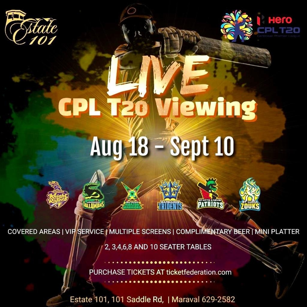 CPL T20 Viewing - Estate 101