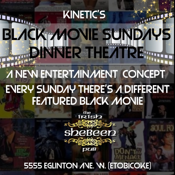 KINETIC'S BLACK MOVIE SUNDAYS DINNER THEATRE