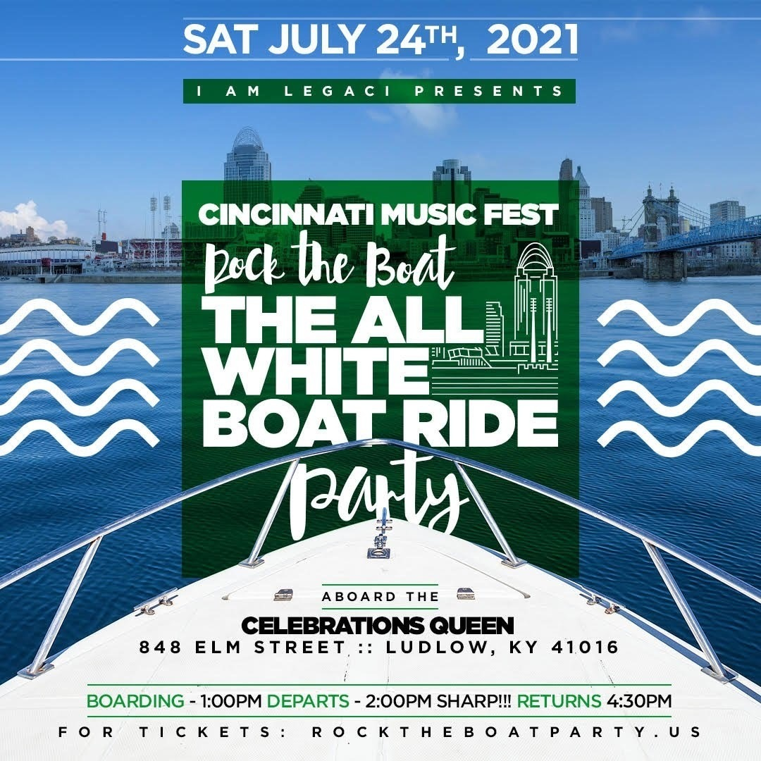 ROCK THE BOAT ALL WHITE BOAT RIDE DAY PARTY CINCINNATI MUSIC FESTIVAL 2021