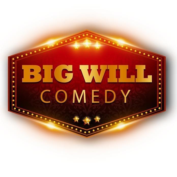BIG WILL COMEDY