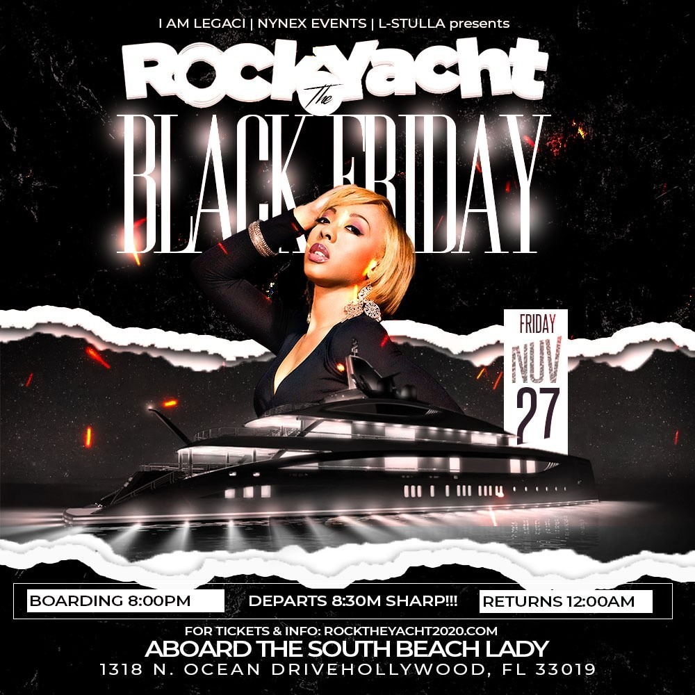 ROCK THE YACHT | Black Friday 2020 All Black Party Thanksgiving Weekend